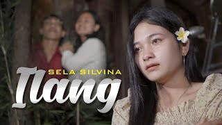 Download Sela Silvina - Ilang || Official Video Music - lagu banyuwangi terbaru 2021