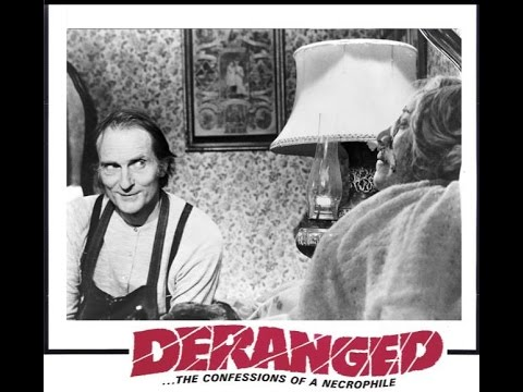 Deranged: The Confessions of a Necrophile - 1974 (Trailer)