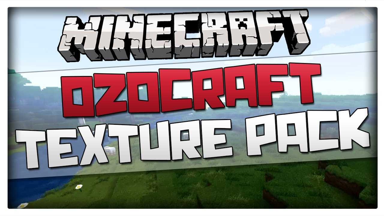 Minecraft Texture Pack - OzoCraft - Resource Pack for Minecraft 1.8.3 / 1.8 / 1.7 - YouTube