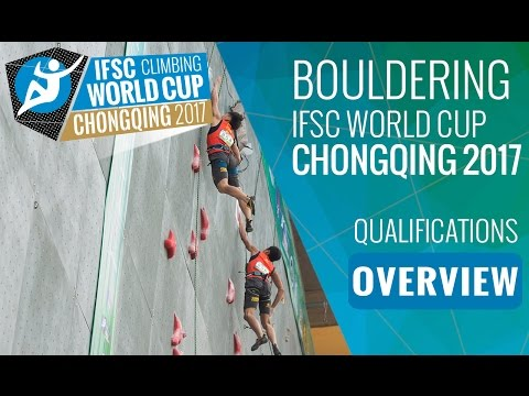 IFSC Climbing World Cup Chongqing 2017 - Qualifications Overview