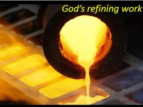 Reflections by Mike Gisondi: God's refining fire