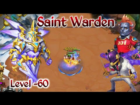 Saint Warden | Level 60 | Asura And Creation-01 Entrance | Set Up | Castle Clash