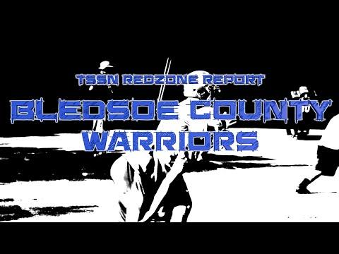 TSSN Redzone Recap: Bledsoe County Warriors