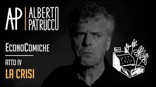4. EconoComiche - La crisi (4/4) ⎪ Alberto Patrucco