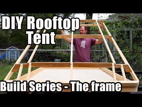 Rooftop Tent Build Series - The Top Frame