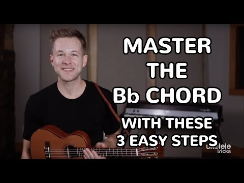 How To Play The Bb Chord On Ukulele In 3 Easy Steps