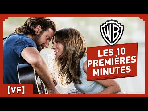 A Star is Born - Regardez les 10 premi�res minutes du film !