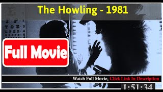 The Howling (1981) *Full MoVies*#*