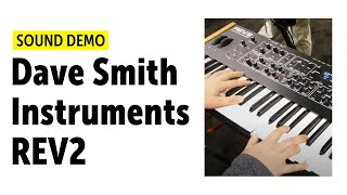 Dave Smith Instruments REV2 (DSI) Sound Demo (no talking)