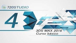 Curso Básico 3ds Max 2016 Parte 4 - Tutorial Para Principiantes - En Español