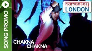 Chakna Chakna (Song Promo) | Namastey London | Akshay Kumar & Katrina Kaif