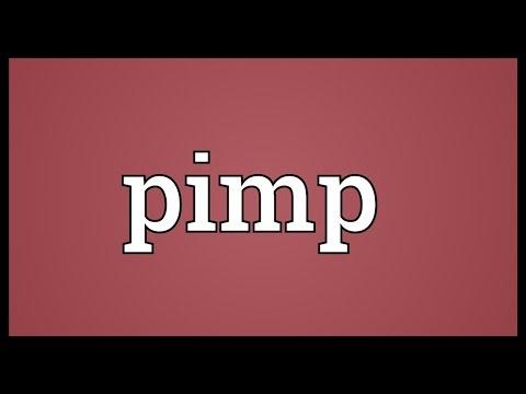 Pimp Meaning
