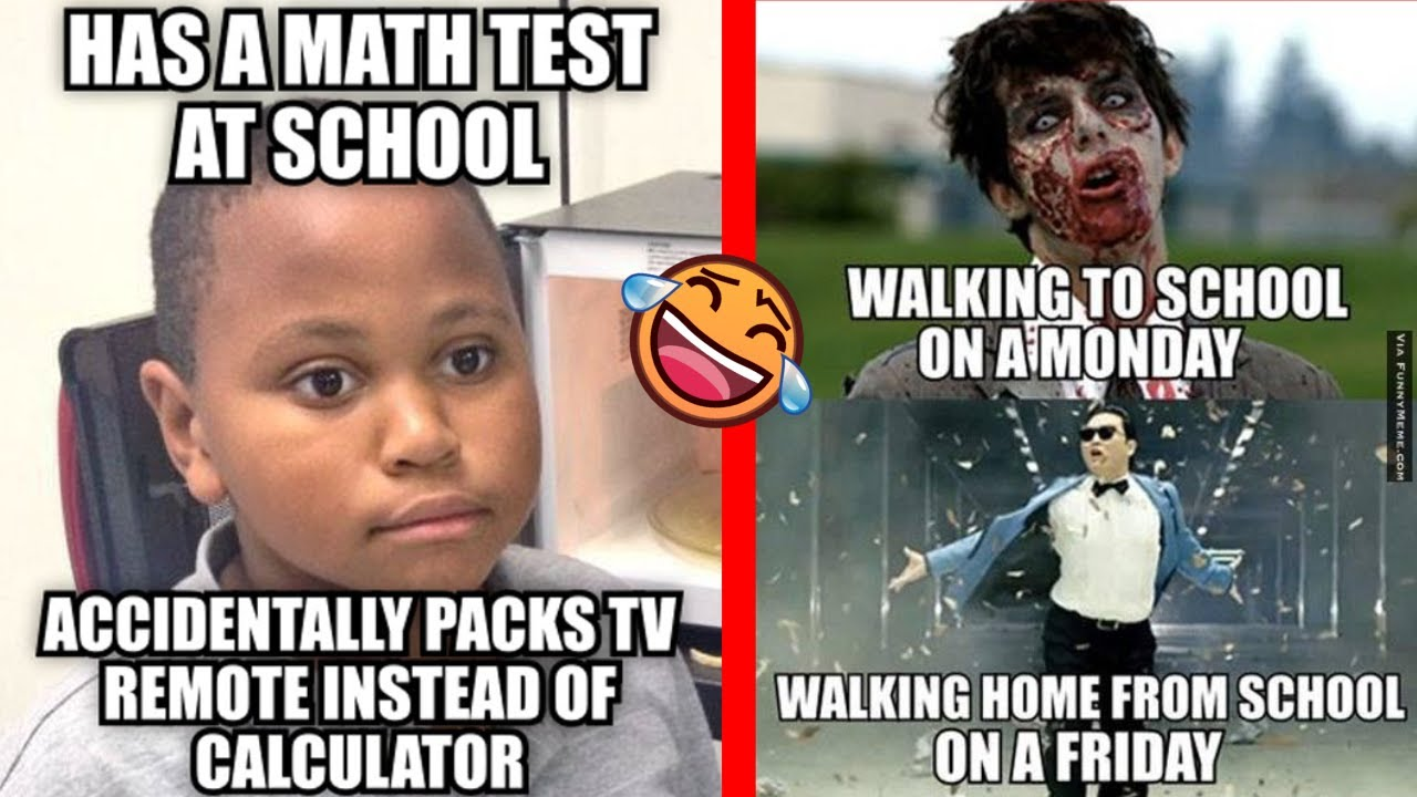 The Most Hilarious School Memes Youtube