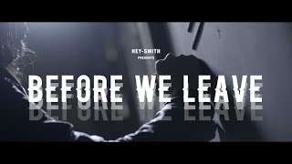 HEY-SMITH - Before We Leave