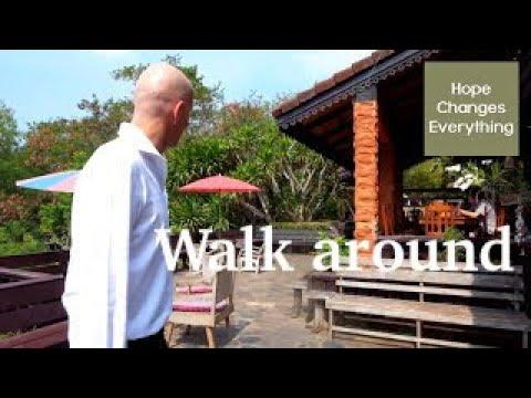 Hope Rehab Thailand Walk Around