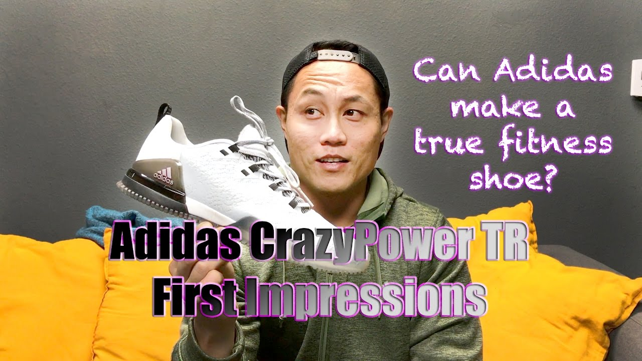 los angeles 9004c c7693 Adidas CrazyPower TR First Impressions! Adidas Functional Fitness Shoe!