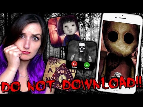 DO NOT DOWNLOAD THESE APPS...THEY'RE HAUNTED!!