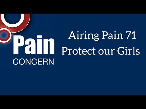 Airing Pain 71: Protect our Girls