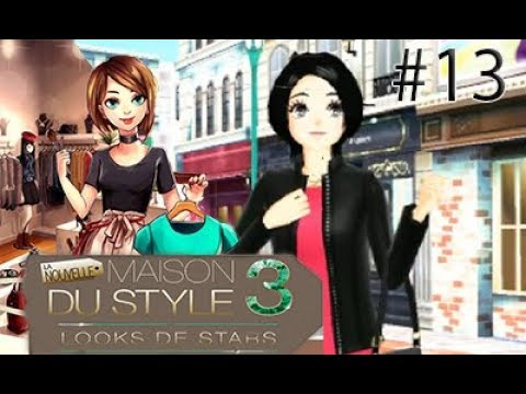 La Maison Du Style 3 Ep 13 Youtube