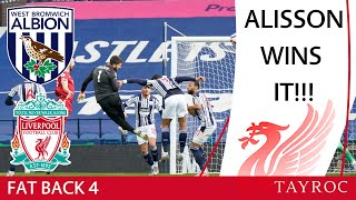 Alisson Wins It | WBA 1 LFC 2 | FB4