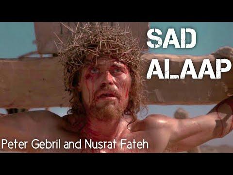 Alaap by Ustad Nusrat Fateh Ali Khan in Movie The Last Temptation of Christ Music by Peter Gabriel
