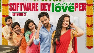 The Software DevLOVEper || EP - 3 || Shanmukh Jaswanth Ft. Vaishnavi Chaitanya || Infinitum Media