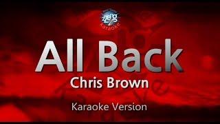 Chris Brown-All Back (Melody) (Karaoke Version) [ZZang KARAOKE]