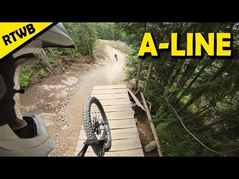 The Most Famous Flow Trail at Whistler | A-LINE || Raw Trails With Boostmaster (RTWB)