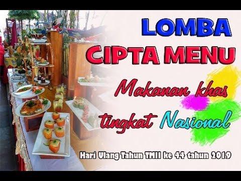 Lomba Cipta Menu Makanan Khas Tingkat Nasional Tmii Jakarta