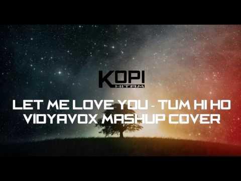 Lyric Mashup Let Me Love You-Tum Hi Ho (VidyaVox Cover) Audio Spectrum