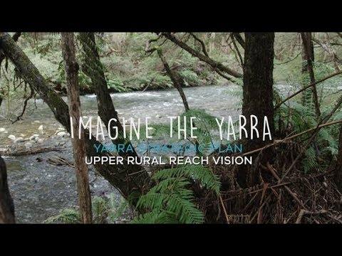 Yarra Strategic Plan - Upper rural Yarra 50-year vision