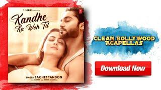 Kandhe Ka Who Til Hindi Song Studio Acapella Download Free   T-Series   Clean Bollywood Acapellas