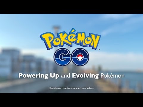 Download Youtube: Pokémon GO - Powering Up and Evolving Pokémon