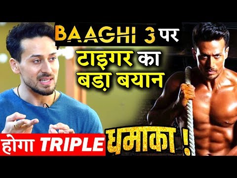 Tiger Shroff Makes A Big Revelation On His Action Packed Film BAAGHI 3! Mp3