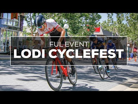 FULL EVENT - Lodi Cyclefest 2017