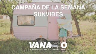 Campaña de la semana: Sunvibes