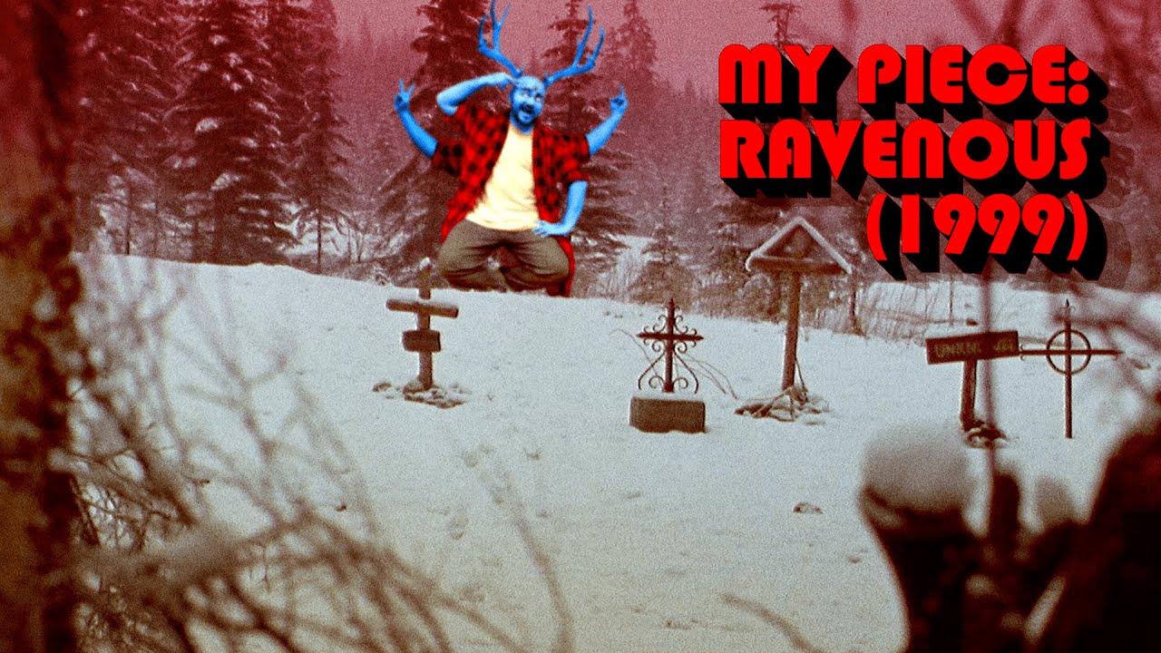 Download My Piece: Ravenous (1999)