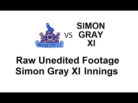 Broadclyst CC v Simon Gray XI CC - Simon Gray XI Innings - Raw Unedited Footage 29/7/2017