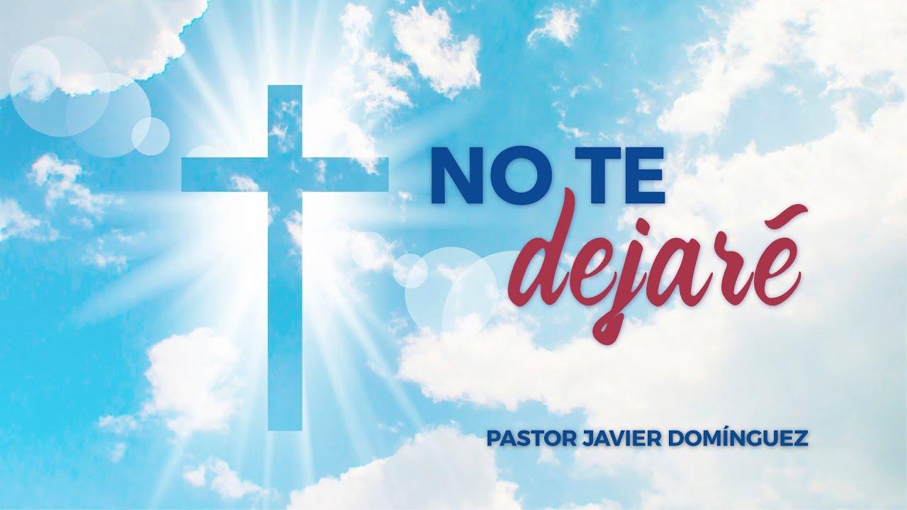 No te dejaré | Prédicas cristianas