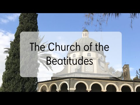 The Church Of The Beatitudes- Virtual Tour Of Israel