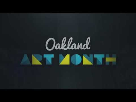 Oakland Art Month - May 2018