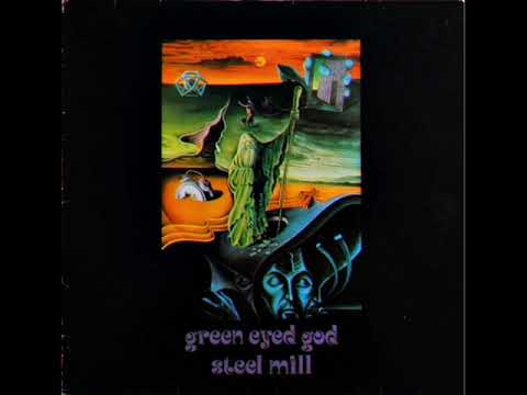 Steel Mill - Green Eyed God (1972 Expanded LP) 🇬🇧 Powerful Heavy Prog Rock