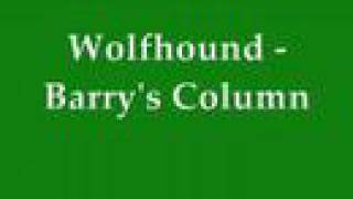 Wolfhound - Barry