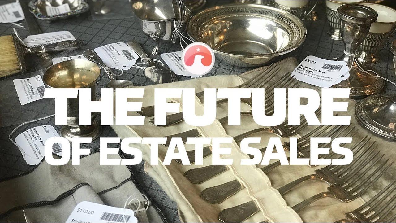 The Future of Estate Sales