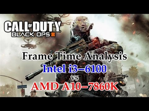 A10-7860K vs i3-6100 Frame Time Analysis - Call of Duty: Black Ops III