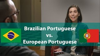 Brazilian Portuguese vs. European Portuguese | Speaking Brazilian
