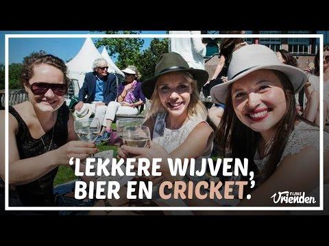 Lekkere Wijven, Bier En Cricket! - Fijne Vrienden