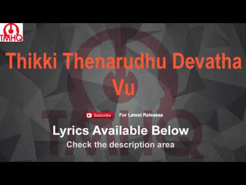 Thikki Thenarudhu Devathai Karaoke with Lyrics Vu