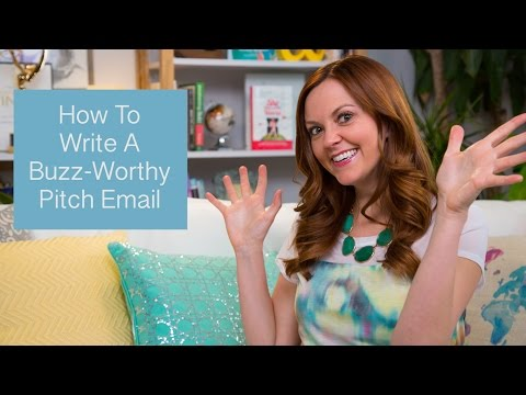How To Write A Buzz-Worthy Pitch Email