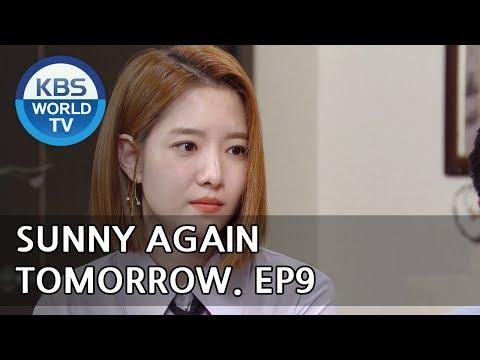 Sunny Again Tomorrow | 내일도 맑음 - Ep.9 [SUB : ENG,CHN,IND / 2018.05.23]